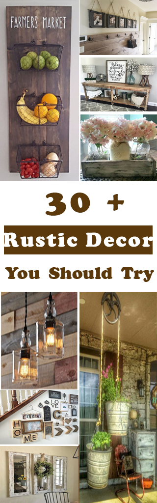 30+ Gorgeous Rustic Decor Ideas You Should Try